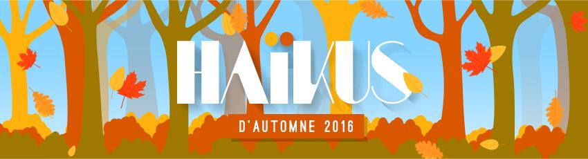 Bandeau Haïkus Automne 2016 - 2