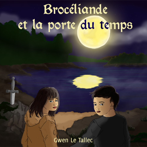 Brocéliande et la porte du temps
