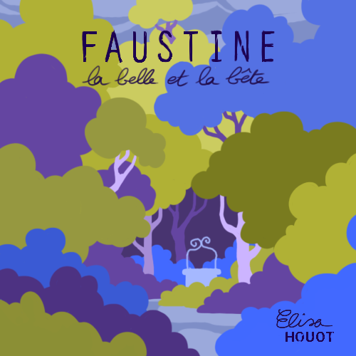 Faustine, la Belle et la Bête