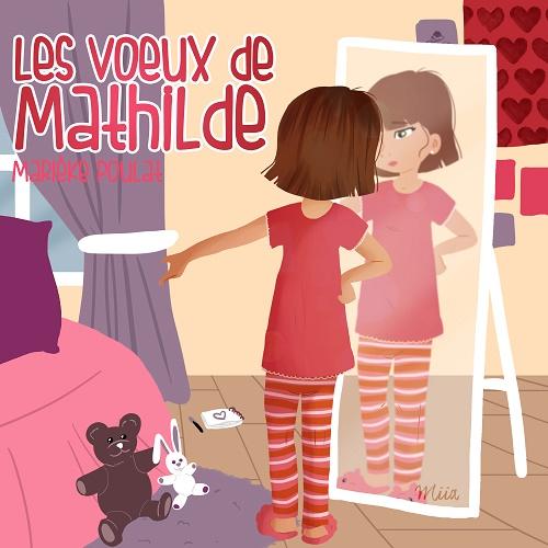Les voeux de Mathilde