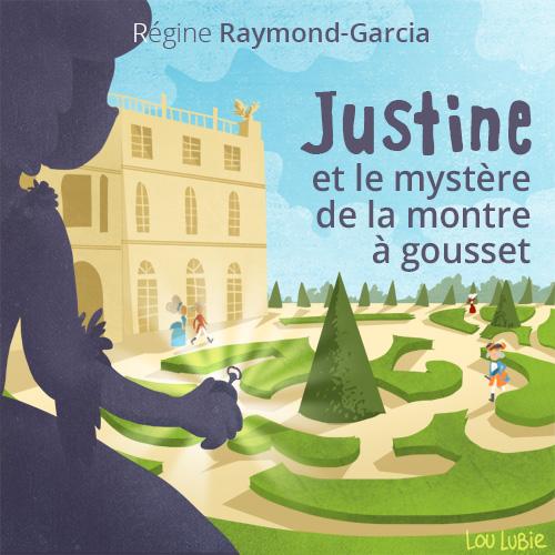 Justine et le mystère de la montre à gousset (1)