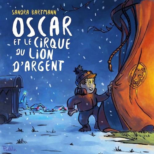 Oscar et le cirque du Lion d'Argent