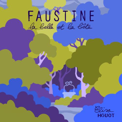 Image de Faustine, la Belle et la Bête