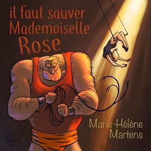 Image de Il faut sauver Mademoiselle Rose