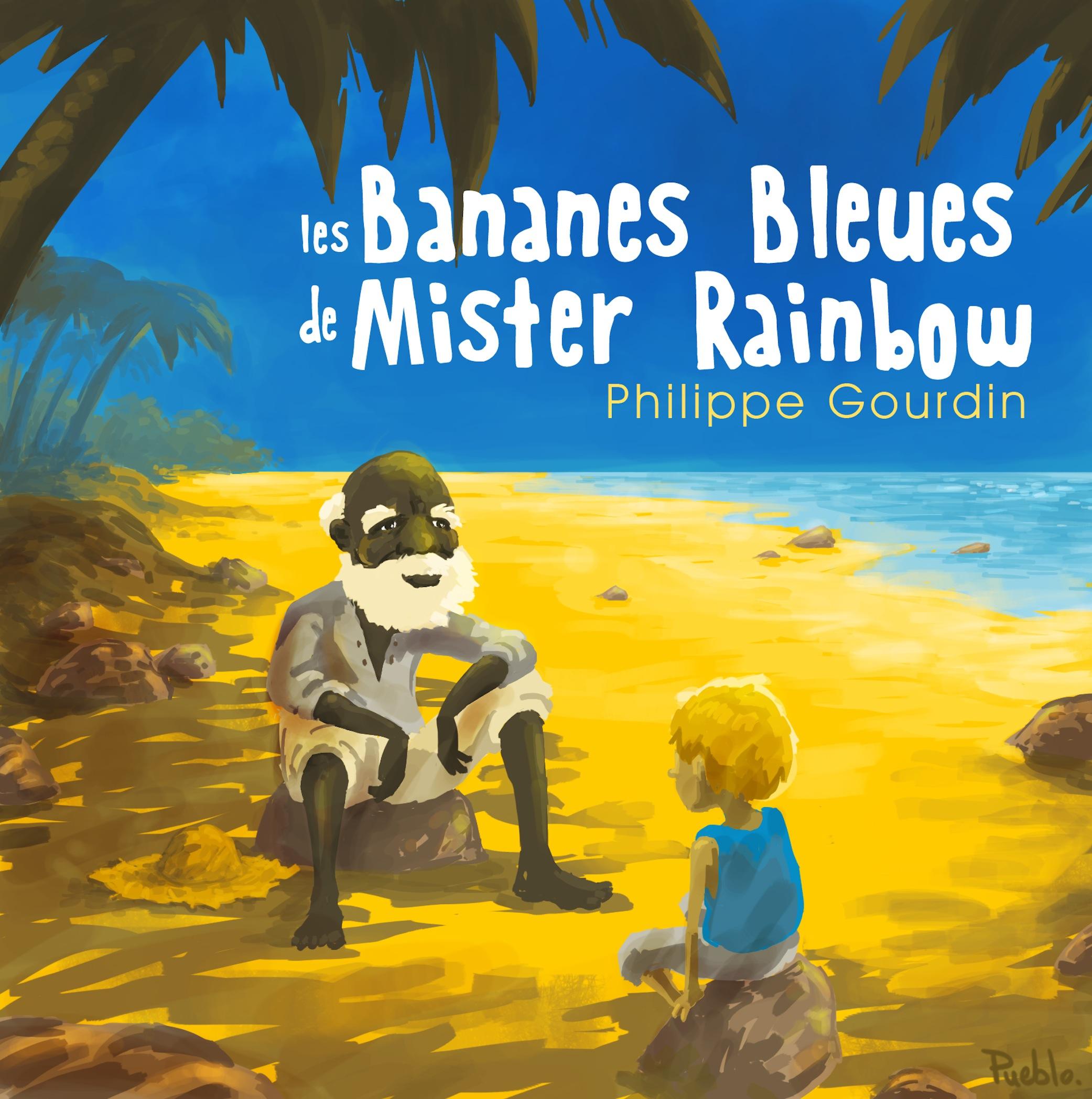 Image de Les bananes bleues de Mister Rainbow