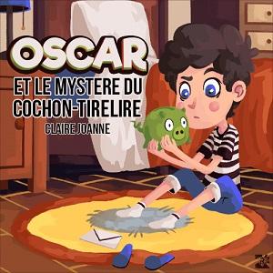 Image de Oscar et le mystère du cochon-tirelire
