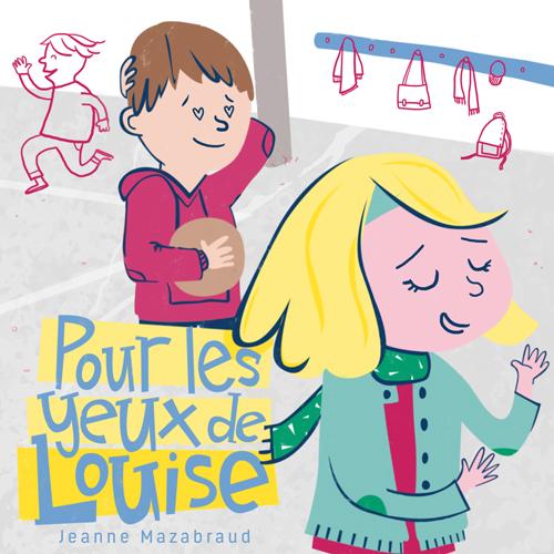 Image de Pour les yeux de Louise